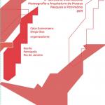 Anais 6º Seminário Internacional Museografia e Arquitetura de Museus - Pesquisa e Património 2019