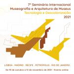 7º Seminário Internacional Museografia e Arquitetura de Museus